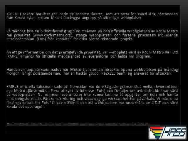 Cyber attack nedskrivningar Kochi Metro. Hass and Associates CyberAttack News Blog - KOCHI: Hackare har återigenhade de senaste skratta, som att sätta för svärd