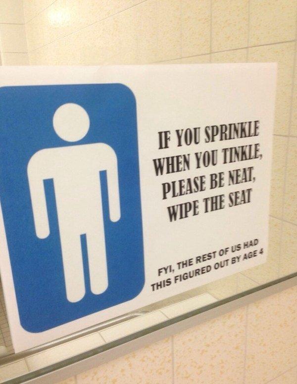 Bathroom Sign. .. a true saiyan, always sprinkles when he tinkles... Bathroom Sign a true saiyan always sprinkles when he tinkles