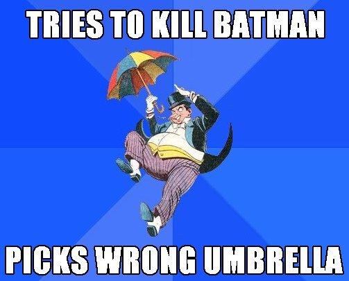"Batman Returns Socially Awkward Penguin. the idea from BATMAN RETURNS, anyone else remember that film?. I' IVIES TO ""ll BATMAN PENGUIN batman dark knight Umbrella returns The Dark Knight batman returns bruce wayne"