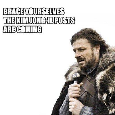 Brace yourselves.... . Brace yourselves
