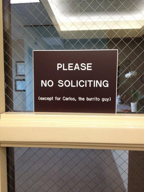 Burrito Guy. . PLEASE for Carlos, the burrito guy) no tags well