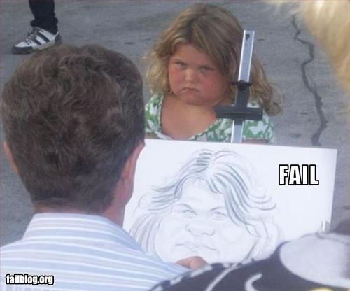 Face Fail. .. I don't think the fail belongs to the artist. fatass fail