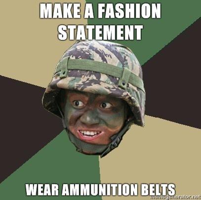fashion statement. check out my comic /funny_pictures/290269/a+joke/. flint .1- mun Ammunition [, llil, , fl, l, ilf, fashion statement