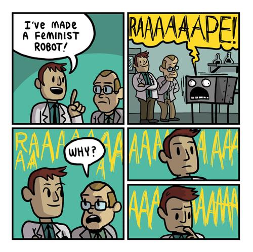 Feminism. in a nutshell. FEMINISM feminist Robot i am a Massive faggot farts Rape why raaaaaaaaaape Aaaaaaah