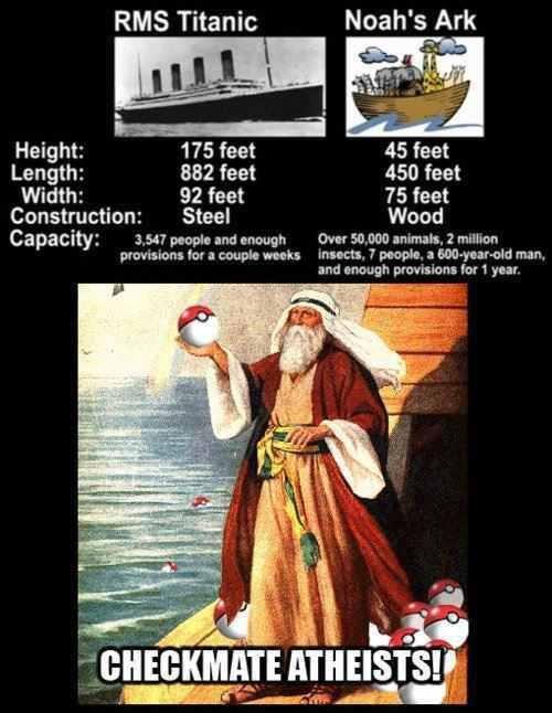 Fight. . RMS Titanic Noah' s Ark Height: 175 feet 45 feet Length: 882 feet 450 feet Width: 92 feet 75 feet Construction: Steel Wood Capacity: 31. 1: petunia am: Fight RMS Titanic Noah' s Ark Height: 175 feet 45 Length: 882 450 Width: 92 75 Construction: Steel Wood Capacity: 31 1: petunia am: