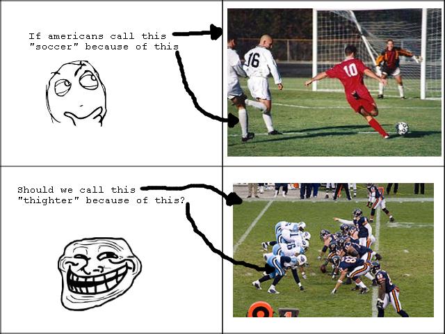 Football. for the lulz. Football for the lulz