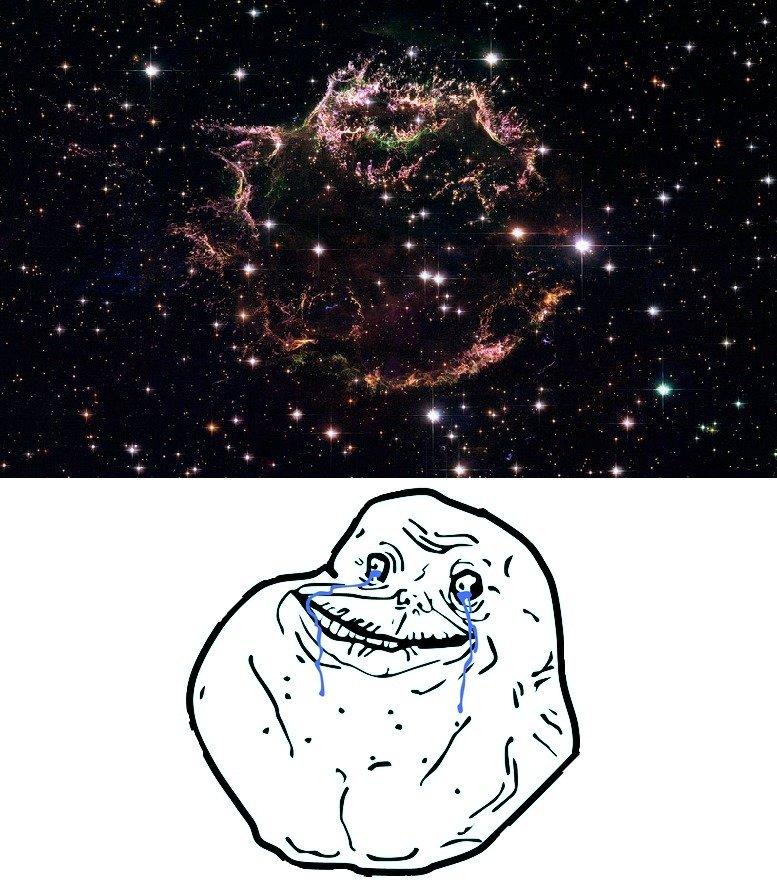 Forever Alone Nebula. So lonely.... Forever Alone Nebula So lonely