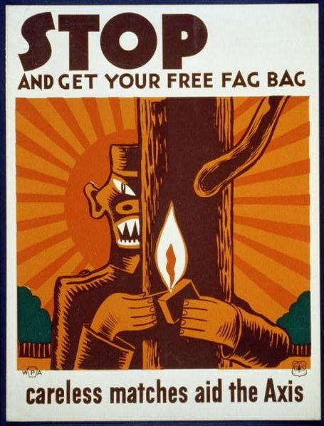 "Free fag bag. . STOP ANCIET YOUR FREE FAG BAG ragdas matches aid the (ffl)'!"" wwII War propaganda fag"