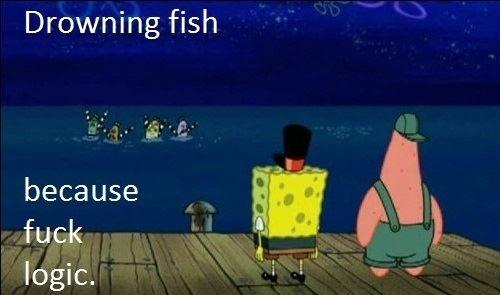 Fuck Logic. . Drowning fish l,. Ella logic. Fuck Logic Drowning fish l Ella logic