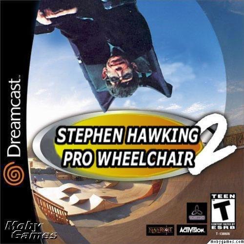 Fuckin' Stephen Hawking. . nigga