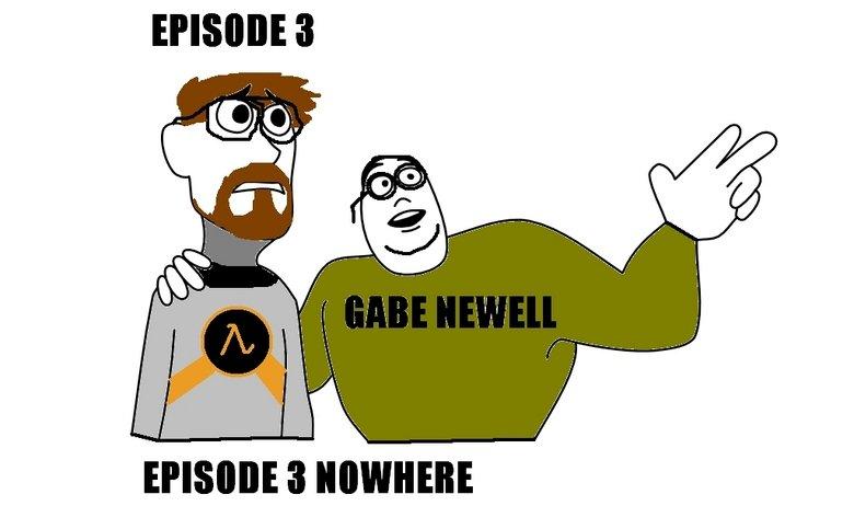 Fucking Valve. hahaha. lol gabe Newell asshole