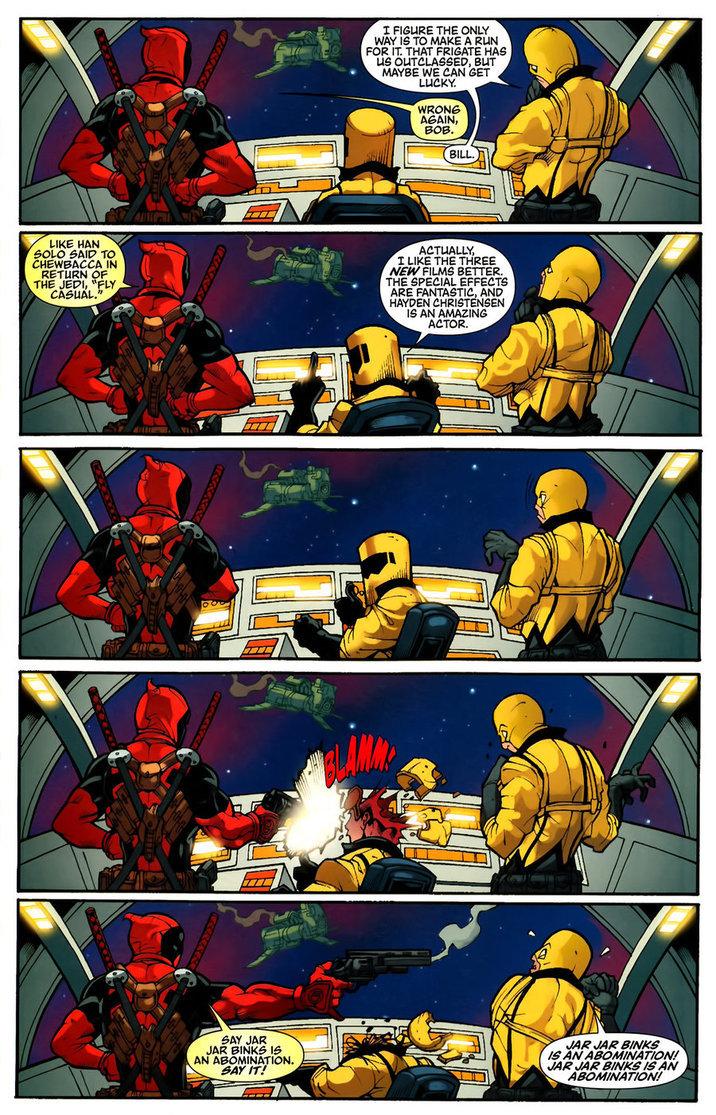 Jar Jar Binks. SAY IT!. Deadpool will kill your family