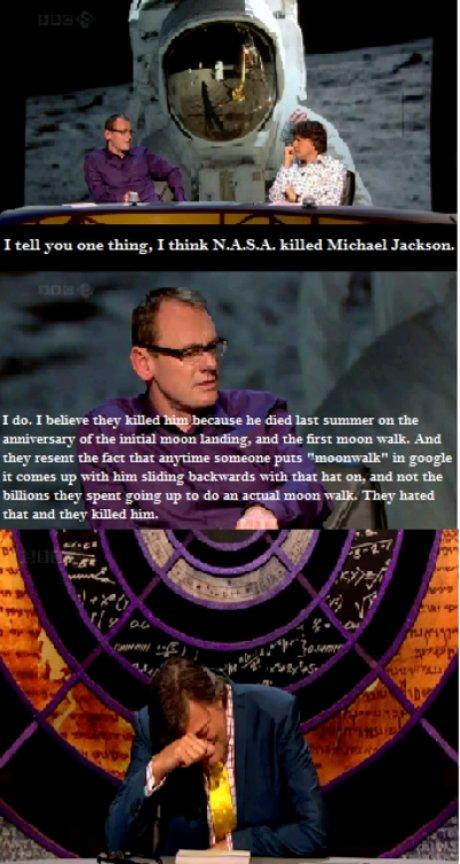 NASA killed Michael Jackson. . I tell you one thing. I think 'NASA, killed Michael Jackson, wtso, rhime soul. -one pun ' NASA Michael Jackson