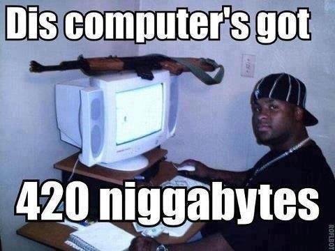 Niggas. .. 420 ?! DAYUM! Niggas 420 ?! DAYUM!