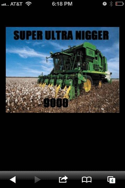 Nigger picker. . super ultra nigger 9000