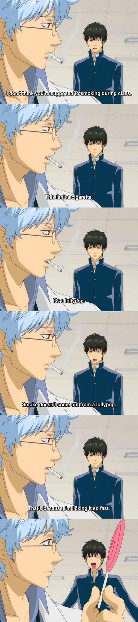 No smok- oh. Source: Gintama. No smok- oh Source: Gintama