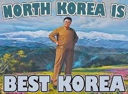 North korea best korea. No.. North Korea