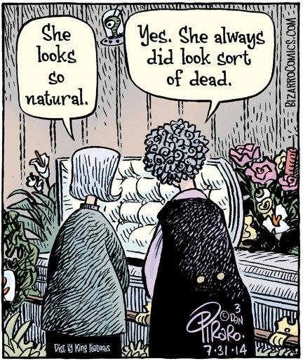 Not so different. Source: bizarrocomics.com/. deg. Che always gig look garb. ayy lmao natural funeral death corpse cadaver dead casket Flowers old bizarrocomics
