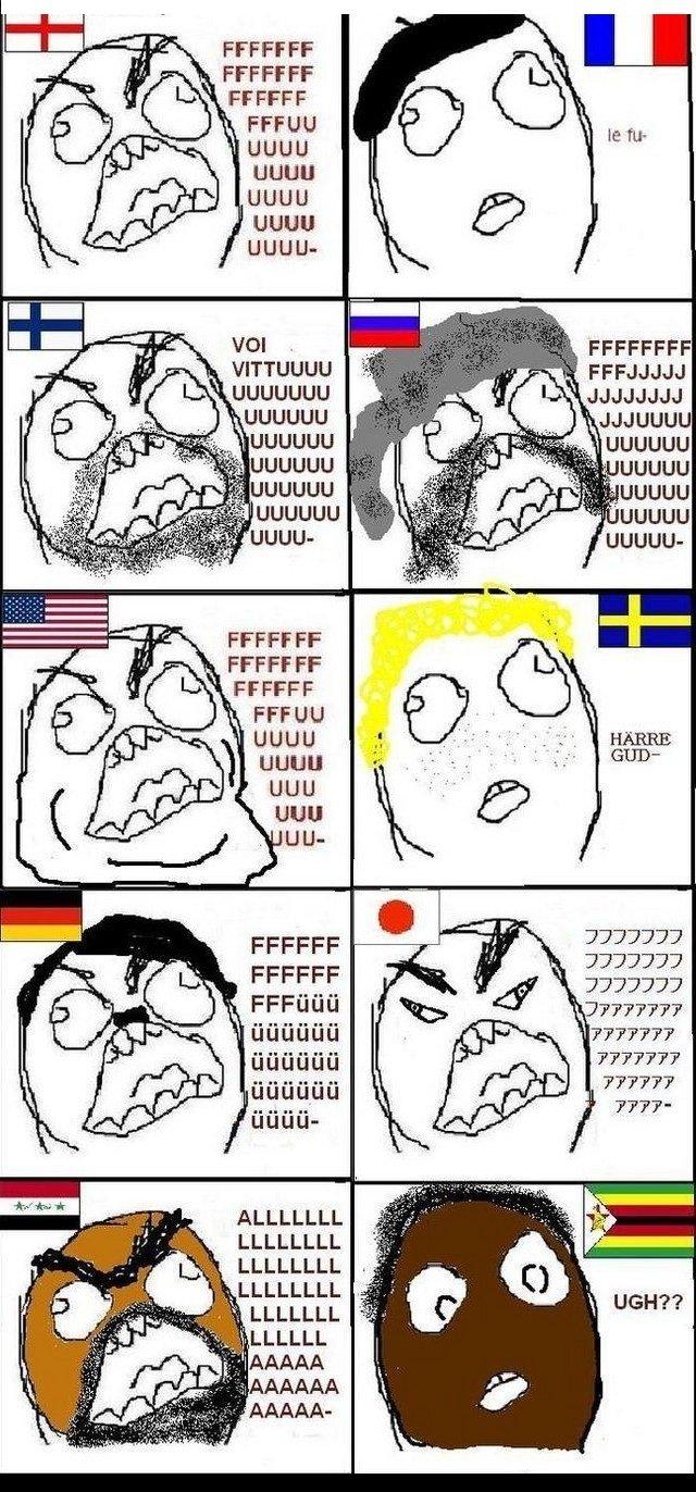 Rage in different countries. I did this my self and i really hope this gets POSITITVE thumbs . FFCCFF UGUU EUUH UGUU P, FFCCFF Kta naan-. wheres Australia FFFFFFFFUUUUUUUUUUUUUUU..........MATE rage cartoon FJ tags