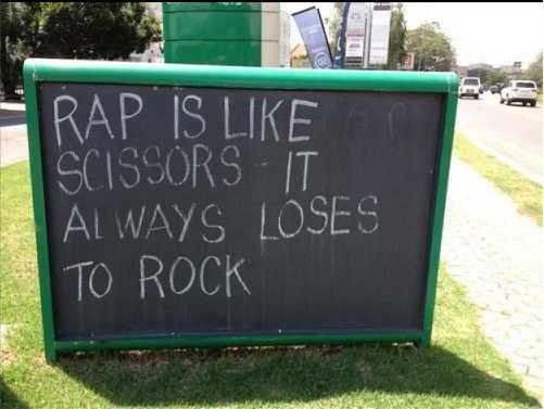 Rap. .. but rock is always crushed by metal Rap but rock is always crushed by metal