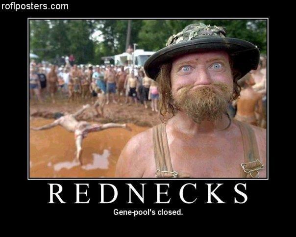 Rednecks. . closed.. ...because of AIDs. rednecks