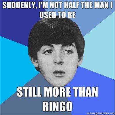 Ringo. poor ringo not oc. Y, PM um HALF m man I S' I' Ill MIME THAN BINGO Coil M r. n ret'. hfw ass ringo paul a
