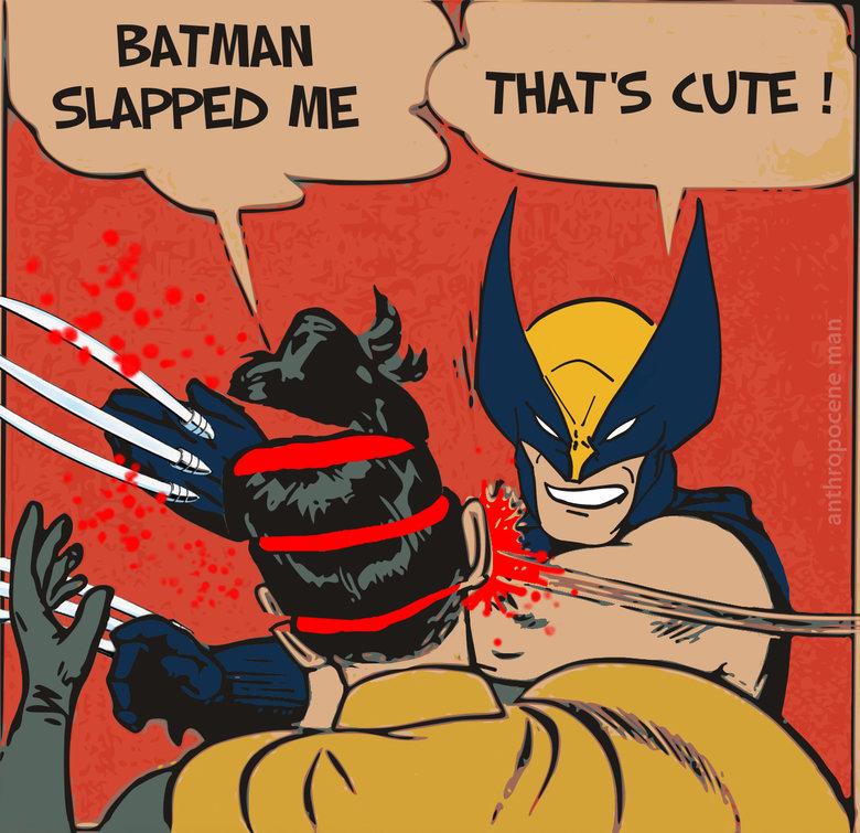 Robin Complains. . batman slapping robin Wolverine complain meme anthropocene man