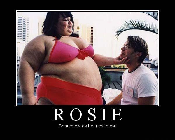 rosie. . ROSIE. That's a whole lotta Rosie!! rosie ROSIE That's a whole lotta Rosie!!