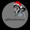 jeffthekillerpony Avatar