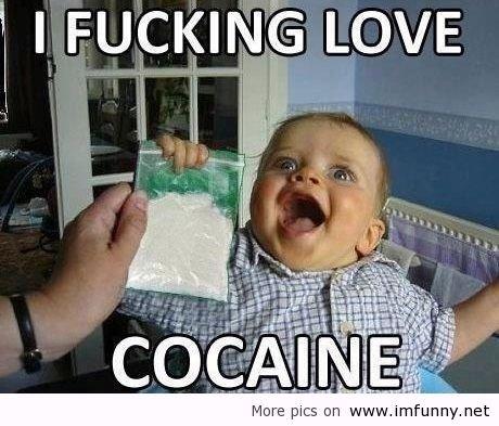 Babies Love Cocaine. People Said That Babies Don't Like Coke, Here you go... cocaine4kids baby Babies Love coke cocaine