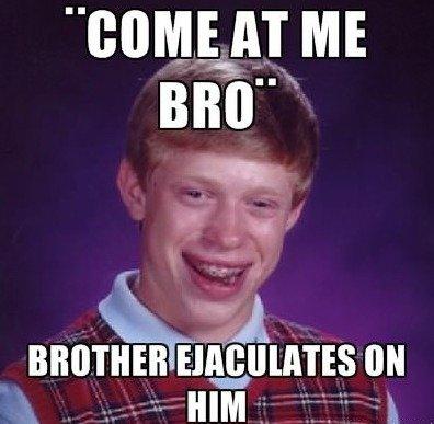 Bad luck Brian. . itit [IN Bad luck Brian itit [IN