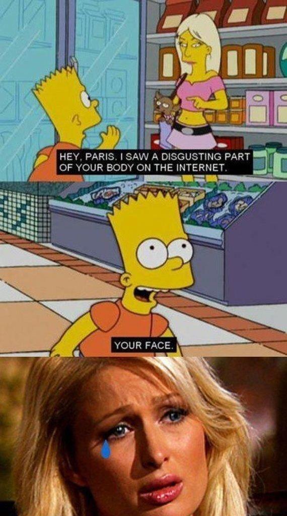 Bart Simpson. .. >Last panel Hiltons don't have emotions.
