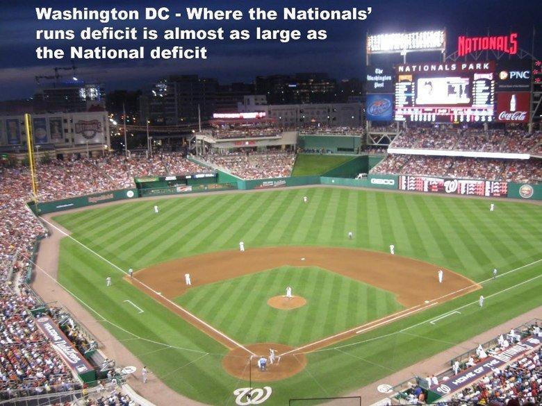 Baseball Humor. . Washington DC - Where the Nationals' runs deficit is almost ?   Baseball Humor Washington DC - Where the Nationals' runs deficit is almost ?  