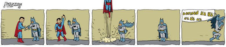 Batman and Superman. As the title says... Na Na Na Na Na Na Na Na Batman batman Superman