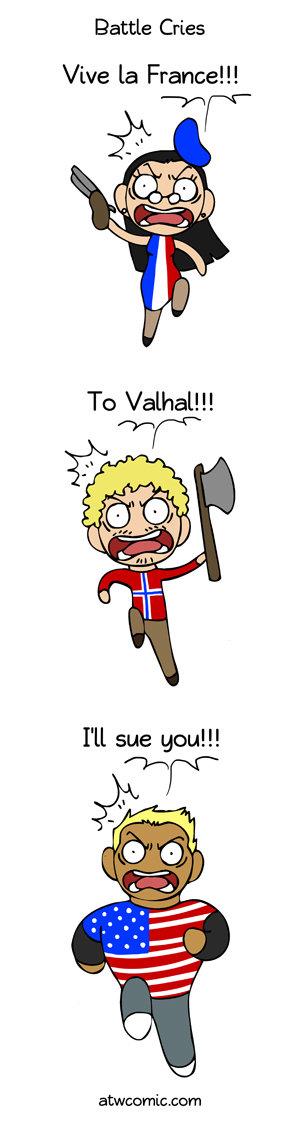 Battle Cry. . Battle Cries Viva la France!!! Lam. Fixed Battle Cry Cries Viva la France!!! Lam Fixed