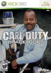 Black Cops. found on Google.. pure win. COD black Cops lol