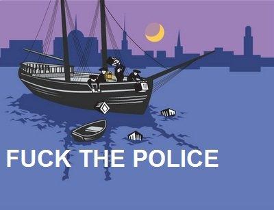 "Boston Tea Party. the original "" the police"". FUCKHOUSE l;' fuck the police"