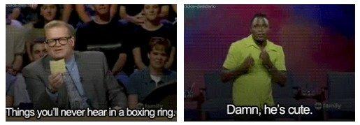 Boxing. . hings never hear in El brodog ring. Damn, he' s cute, thundercunt