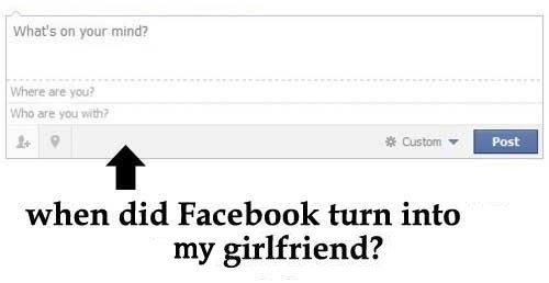 Facebook is just like a girlfriend. . t at Custer v . when did Facebook turn into my girlfriend? facebook hopsin SwizZz fuck you nigga Bitch Ass Niggas meme derp derpina