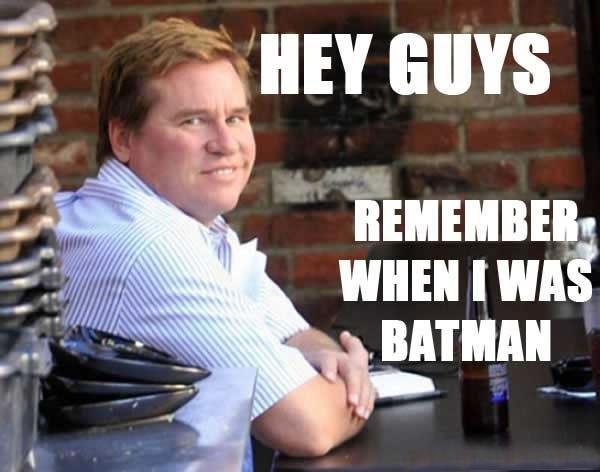 Fatman Forever. . HEY GUYS minium warn nun. <<<< remember when he was batman? hey guiz