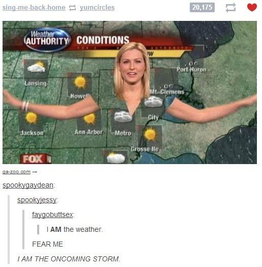 Fear me. . Irma! ltmq! . L: encircles EDGE adman: I I AM the weather- FEAR ME. Cameltoe. Fear me Irma! ltmq! L: encircles EDGE adman: I AM the weather- FEAR ME Cameltoe
