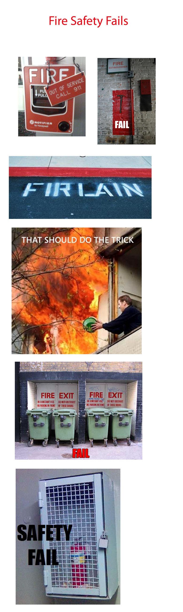 Fire Safety Fail. . Fire Safety Fail