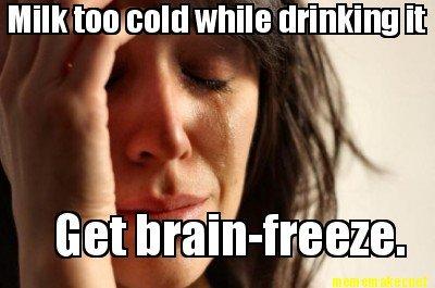 First World Problems. -OC- Dem tags.. Milk cold while drinking lit, iir,, ii letit ( ' titl'' lillol dat description