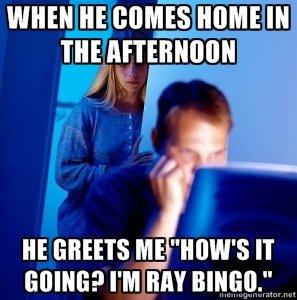 "FJ Addicted Husband. He be trolling. She hating.. NI] lall ill. says that this meme is called ""Redditor's Wife"" FJ FUNNYJUNK Internet Husband addiction ray bingo raybingo OC"
