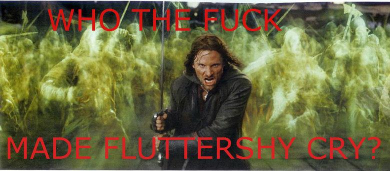 Fluttershy. who did it?!?.. it was me aragorn flutters