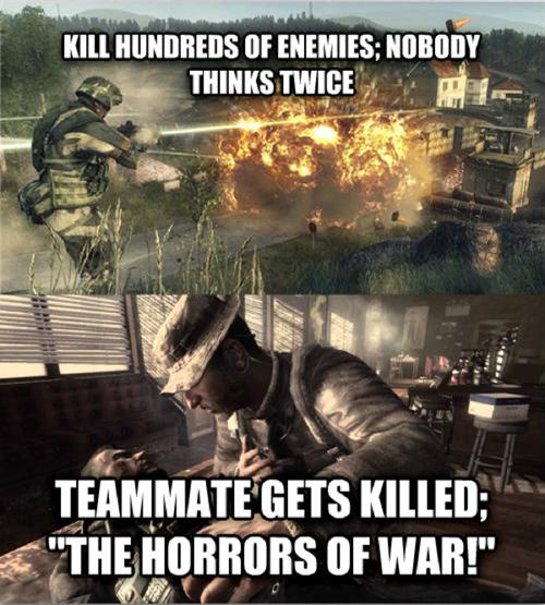 Fps Logic. War is bad dont do it guys. tila, lor EMEMIES: , aural .f' Klum;. but he's a good guy War call of duty Battlefield fps game logic