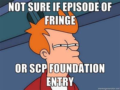 Fringe. www.scp-wiki.net/. MT SURE If or FRINGE. Hi Fringe www scp-wiki net/ MT SURE If or FRINGE Hi