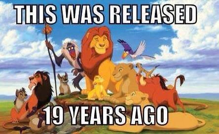 I'm old. . 5 Jil. fabulous Lion king mufuss