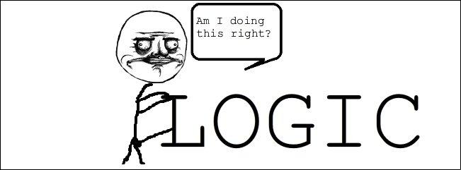 Fuck Logic. OC don't forget to thumb!. Fuck Logic OC don't forget to thumb!