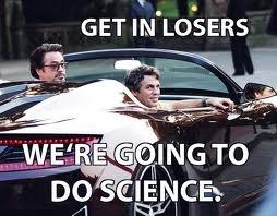 fuckin science. hell yea. GET fuckin science hell yea GET